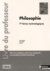 Patrice Rosenberg et Jean-Paul Salle - Philosophie Tles séries technologiques - Livre du professeur.