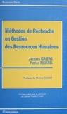 Patrice Roussel et Jacques Igalens - Méthodes de recherche en gestion des ressources humaines.
