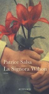 Patrice Salsa - La Signora Wilson.