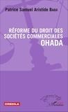 Patrice Samuel Aristide Badji - Réforme du droit des sociétés commerciales OHADA.