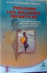 Patrice serge gan Dr - Prévenir les maladies infantiles.