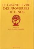 Patrice Serres et Jean Rémy - Le grand livre des proverbes de l'Inde.