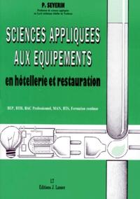 Patrice Séverin - Sciences appliquées aux équipements en hôtellerie et restauration - BTS-MAN, BTH, Bac professionnel, BEP, formation continue.