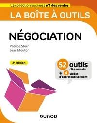 Patrice Stern et Jean Mouton - La boîte à outils de la négociation.