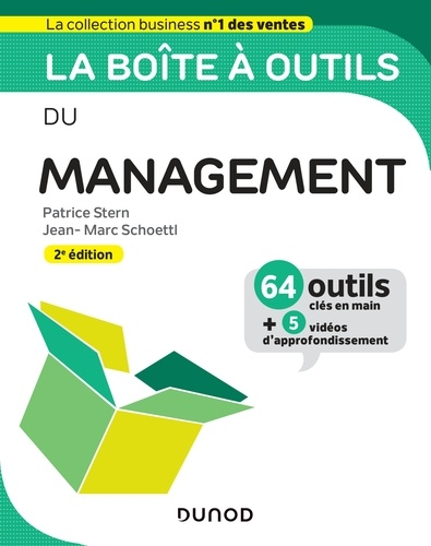 La boîte à outils du Management - 2e éd.. 64 outils et méthodes