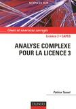 Patrice Tauvel - Analyse complexe pour la Licence 3 - Cours et exercices corrigés.
