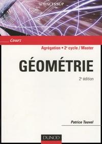 Patrice Tauvel - Géométrie Agrégation, Licence 3e Année, Master.
