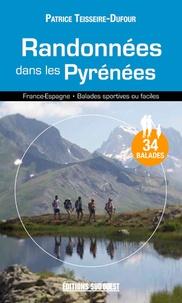 Patrice Teisseire-Dufour - Randonnées dans les Pyrénées.