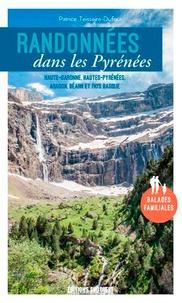 Patrice Teisseire-Dufour - Randonnées dans les Pyrénées - Haute-Garonne, Haut-Pyrénée, Aragon, Béarn et Pays Basque.