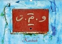 Patrice Thébault - Kasbah (Calendrier mural 2017 DIN A3 horizontal) - La kasbah des Oudayas à Rabat au Maroc (Calendrier mensuel, 14 Pages ).