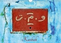 Patrice Thébault - Kasbah (Calendrier mural 2017 DIN A4 horizontal) - La kasbah des Oudayas à Rabat au Maroc (Calendrier mensuel, 14 Pages ).