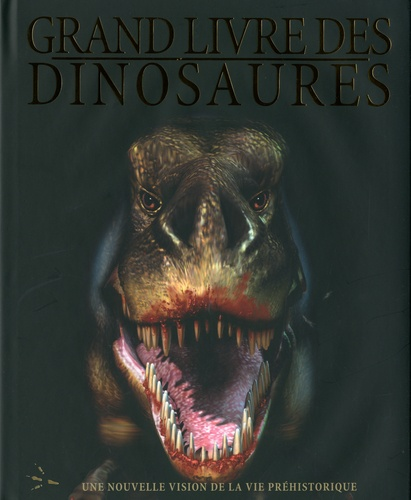 Patrice Théberge - Grand livre des dinosaures.