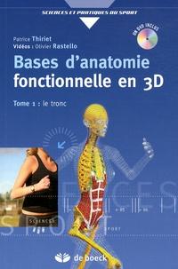 Patrice Thiriet - Bases d'anatomie fonctionnelle en 3D - Tome 1, Le tronc. 1 DVD