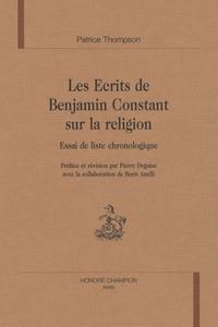 Patrice Thompson - Les écrits de Benjamin Constant sur la religion - Essai de liste chronologique.