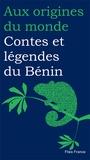 Patrice Tonakpon Toton et Magali Brieussel - Contes et légendes du Bénin.