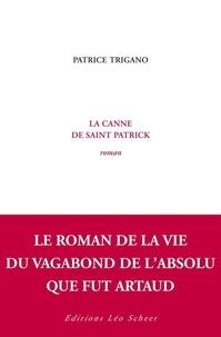 Patrice Trigano - La canne de saint Patrick.