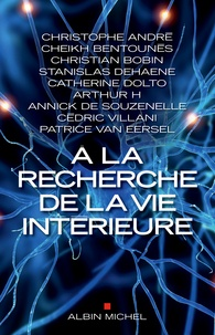 Patrice Van Eersel - A la recherche de la vie intérieure.