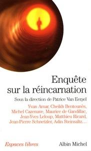 Patrice Van Eersel - Enquête sur la réincarnation.