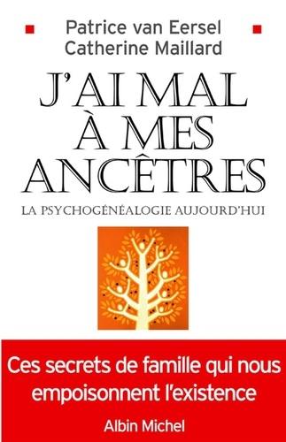 J'ai mal à mes ancêtres ! - Format ePub - 9782226237392 - 10,99 €