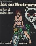 Patrice Vanoni et  Collectif - Les culbuteurs - Culture et moto culture.