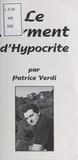 Patrice Verdi - Le Serment d'Hypocrite.