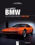 Patrice Vergès - BMW - Les plus beaux modèles 1959-1999.