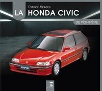 Patrice Vergès - La Honda Civic de mon père.