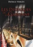Patrice Vergès - Les disparues de la Garonne.