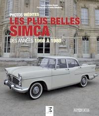 Patrice Vergès - Les plus belles Simca - Des années 1960 à 1980.
