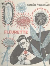 Patrice Vermeille et J.-P. Legait - Fleurette.