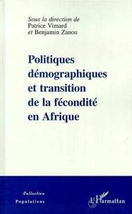 Patrice Vimard - Politiques démographiques et transition de la fécondité en Afrique.