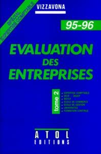 EVALUATION DES ENTREPRISES. Tome 2, 1995-1996 - Patrice Vizzavona |