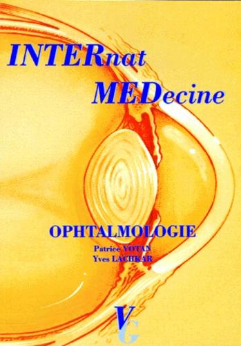 Patrice Votan et Yves Lachkar - Ophtalmologie.