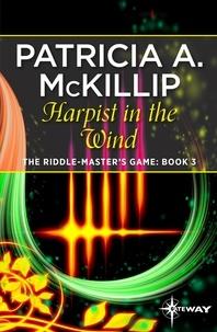 Patricia A. McKillip - Harpist in the Wind.