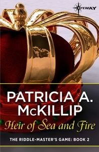 Patricia A. McKillip - Heir of Sea and Fire.