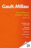 Collectif - Nos meilleures petites tables, A petits prix - Partout en France.