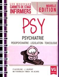 Patricia Alexeline et Jérémy Laurent - Psychiatrie - Pédopsychiatrie, législation, toxicologie.
