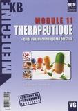 Patricia Alexeline et M Acaire - Thérapeutique module 11 - Plus guide pharmacologique par question.