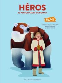 Patricia Arrou-Vignod et Jean-Philippe Arrou-Vignod - 40 personnages de roman.