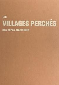 Patricia Balandier - Les villages perchés des Alpes-Maritimes.