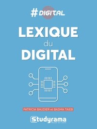 Patricia Baudier et Basma Taieb - Lexique du digital.