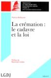 Patricia Belhassen - La crémation - Le cadavre et la loi.