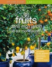 Patricia Beucher - Des fruits dans mon jardin (et sur mon balcon !).