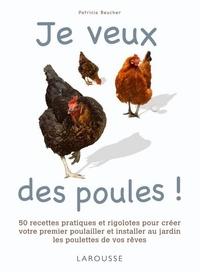 Patricia Beucher - Je veux des poules !.