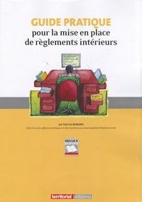 Patricia Bonamy - Guide pratique pour la mise en place de règlements intérieurs.