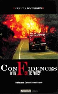 Patricia Bongiorno - Confidences d'un feu de forêt.