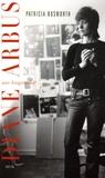 Patricia Bosworth - Diane Arbus, une biographie.