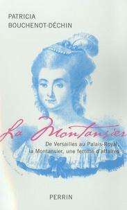 Patricia Bouchenot-Déchin - La Montansier - De Versailles au Palais-Royal, une femme d'affaires.