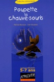 Patricia Bourque et Ivan Boussion - Poupette la chauve-souris.
