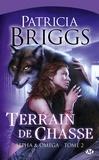 Patricia Briggs - Alpha & Omega Tome 2 : Terrain de chasse.